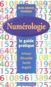 Numérologie ; le guide pratique - Intérieur - Format classique