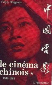 Cinema Chinois Volume1 - Couverture - Format classique
