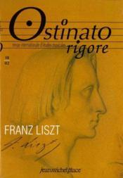 OSTINATO RIGORE N.18 ; Franz Liszt - Couverture - Format classique