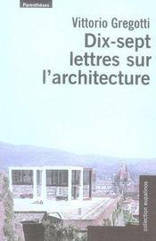 Dix-sept lettres sur l'architecture - Intérieur - Format classique