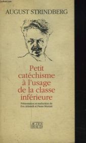 Petit Catechisme A L'Usage De La Classe Inferieure - Couverture - Format classique