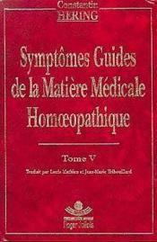 Symptomes Guides Homeopathie T5 - Couverture - Format classique
