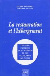 La restauration et l'hébergement ; guide pratique de la gestion et économies de coûts - Couverture - Format classique