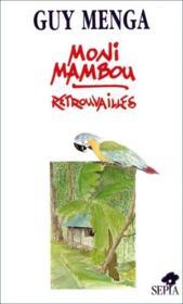 Moni-mambou : retrouvailles - Couverture - Format classique