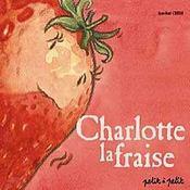 Charlotte La Fraise - Intérieur - Format classique
