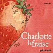 Charlotte La Fraise - Couverture - Format classique