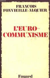 L'Euro-Communisme. - Couverture - Format classique
