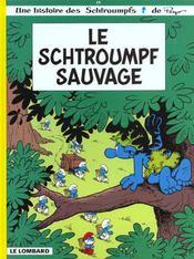 Les Schtroumpfs T.19 ; le Schtroumpf sauvage - Intérieur - Format classique