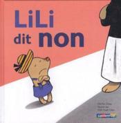 Lili t.1 ; Lili dit non - Couverture - Format classique