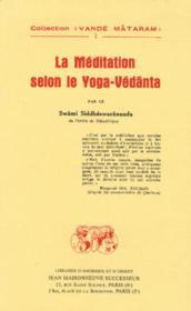 La méditation selon le yoga-Védânta - Couverture - Format classique