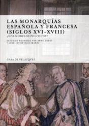 Las monarquias espanola y francesa (siglos XVI-XVIII) - Couverture - Format classique