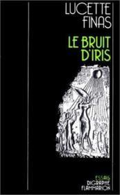 Le bruit d'iris - Couverture - Format classique