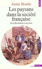 Les paysans dans la société française ; de la Révolution à nos jours - Intérieur - Format classique