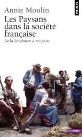 Les paysans dans la société française ; de la Révolution à nos jours - Couverture - Format classique