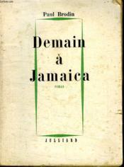Demain A Jamaica. - Couverture - Format classique