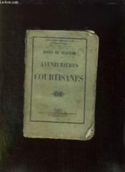 Aventurieres Et Courtisanes. - Couverture - Format classique