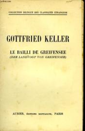 Le Bailli De Greifensee - Der Landvogt Von Greifensee - Couverture - Format classique