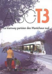 L'abécédaire t.3 ; tramway parisien des maréchaux sud - Couverture - Format classique