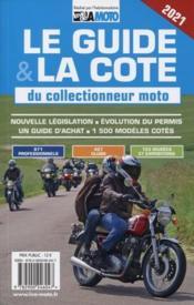 Le guide et la cote du collectionneur moto - Couverture - Format classique