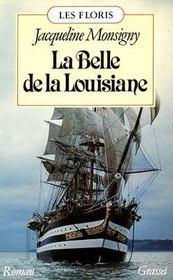 Les Floris ; La Belle De La Louisiane - Intérieur - Format classique