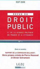 REVUE DU DROIT PUBLIC N.1 ; rapport de la commission Balladur ; libres propos croisés de Pierre Mazeaud et Olivier Schrameck - Intérieur - Format classique