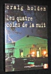 Les Quatre Coins De La Nuit - Couverture - Format classique