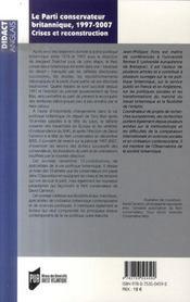 Le parti conservateur britannique ; 1997-2007, crises et reconstruction - 4ème de couverture - Format classique