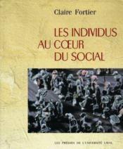 Les individus au coeur du social - Couverture - Format classique