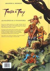 Trolls de Troy T.5 ; les maléfices de la thaumaturge - 4ème de couverture - Format classique