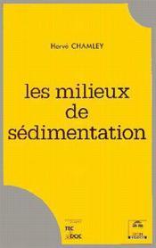Les Milieux De Sedimentation - Couverture - Format classique