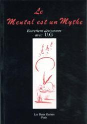 Mental est un mythe (le) - Couverture - Format classique