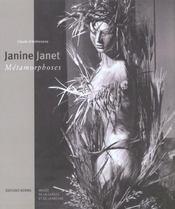 Janine Janet ; métamorphoses - Intérieur - Format classique
