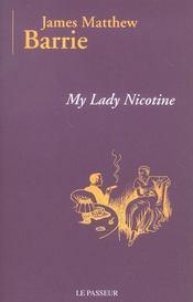 My lady nicotine - Intérieur - Format classique