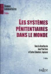 Les systèmes pénitentiaires dans le monde (2e édition) - Couverture - Format classique