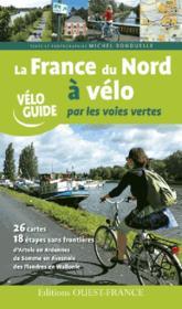 La France du nord à vélo par les voies vertes - Couverture - Format classique