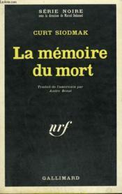 La Memoire Du Mort. Collection : Serie Noire N° 1296 - Couverture - Format classique