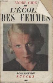 Collection Succes. Lecole Des Femmes. - Couverture - Format classique