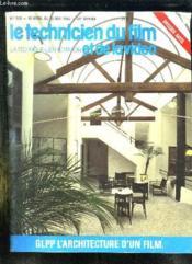 Le Technicien Du Film Et De La Video N° 335 Du 15 Avril Au 15 Mai 1985. Sommaire: Glpp L Architecture D Un Film, Preserver Des Droits D Auteur, La Vie Du Court Metrage... - Couverture - Format classique