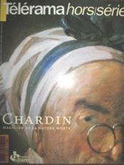 Télérama. Hors-Série n° 94 H : Chardin, magicien de la nature morte. - Couverture - Format classique