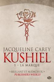 Kushiel t.1 ; la marque - Couverture - Format classique