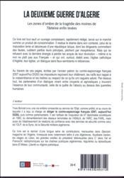 La deuxième guerre d'Algérie ; les zones d'ombre de la tragédie des moines de Tibhirine enfin levées - 4ème de couverture - Format classique