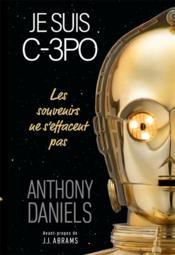Je suis C-3PO - Couverture - Format classique