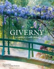 Giverny ; le jardin de Claude Monet - Couverture - Format classique
