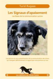 Les signaux d'apaisement ; les bases de la communication canine - Couverture - Format classique