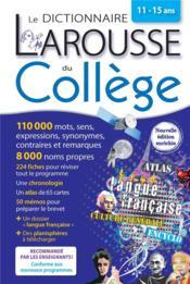 Le dictionnaire Larousse du collège - Couverture - Format classique