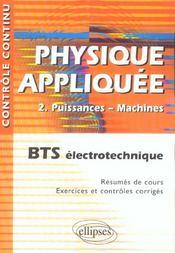CONTROLE CONTINU ; physique appliquée t.2 ; puissances, machines ; BTS électrotechnique - Intérieur - Format classique
