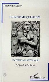 Un Autisme Qui Se Dit ... Fantome Melancolique - Intérieur - Format classique