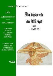 Grande Christologie La Descente Du Christ Aux Limbes - Couverture - Format classique