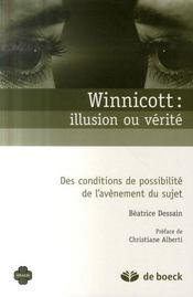 Winnicott, illusion ou réalité - Intérieur - Format classique