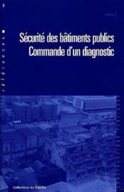 Securite des batiments publics: commande d'un diagnostic (references n. 6) - Couverture - Format classique